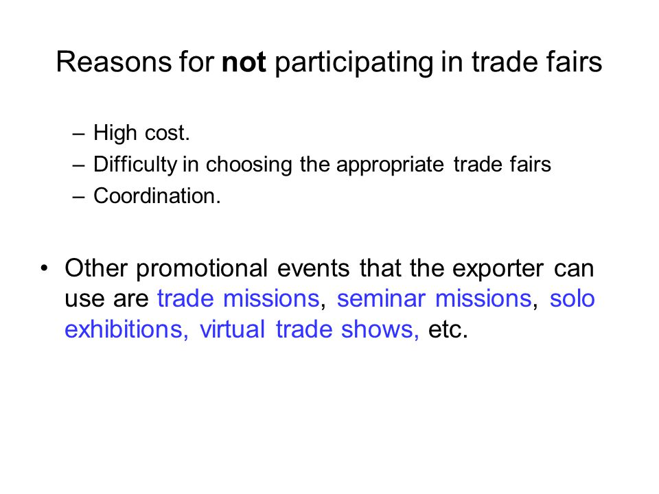 Reasons for not participating in trade fairs