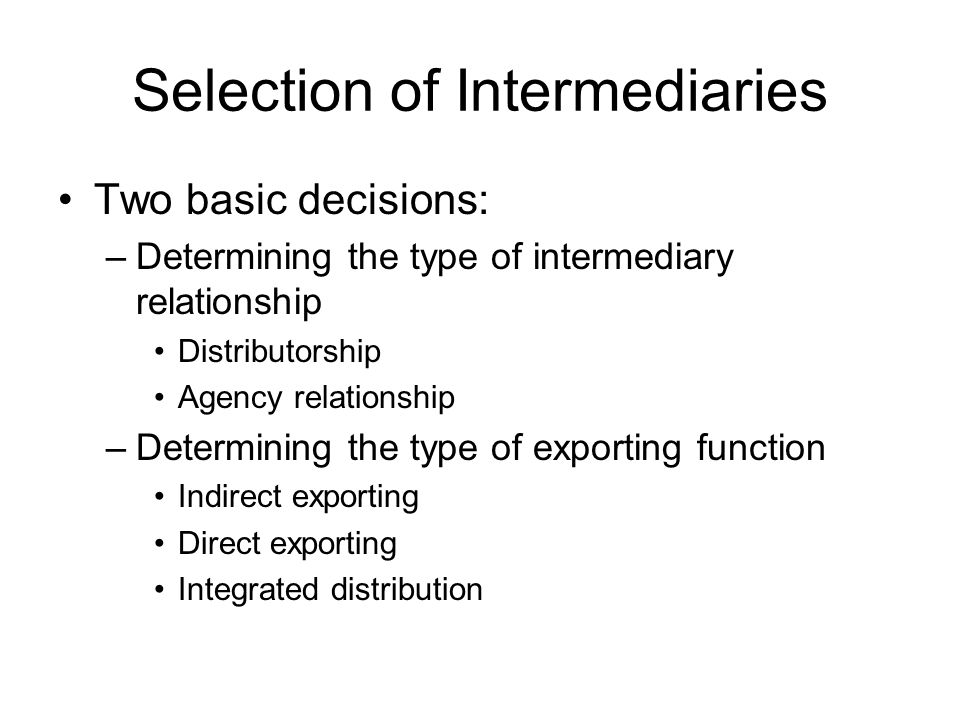 Selection of Intermediaries
