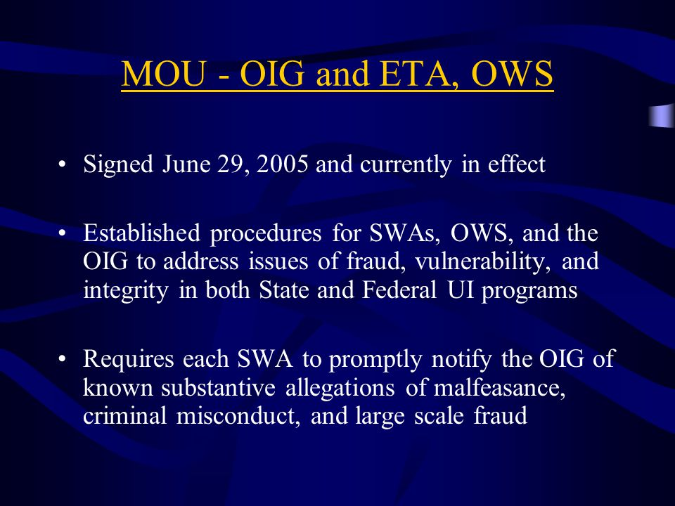 MOU - OIG and ETA, OWS Signed June 29, 2005 and currently in effect