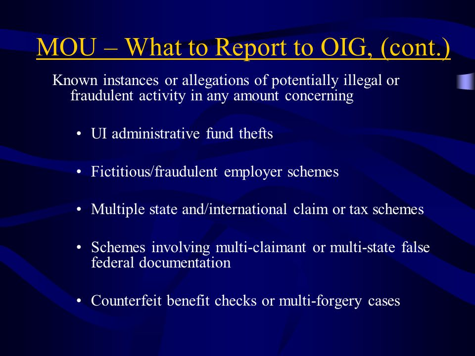 MOU – What to Report to OIG, (cont.)
