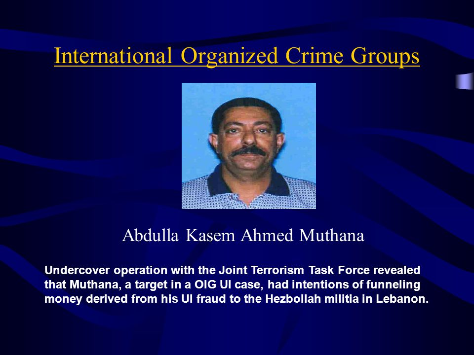 International Organized Crime Groups