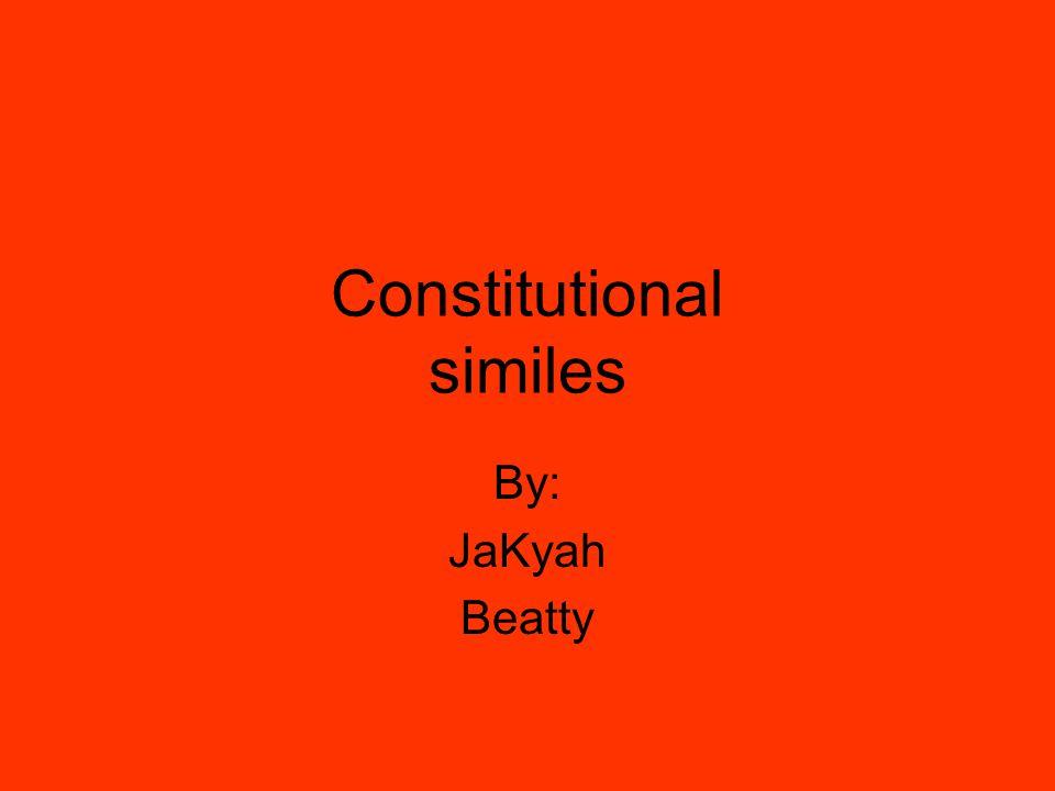 Constitutional similes