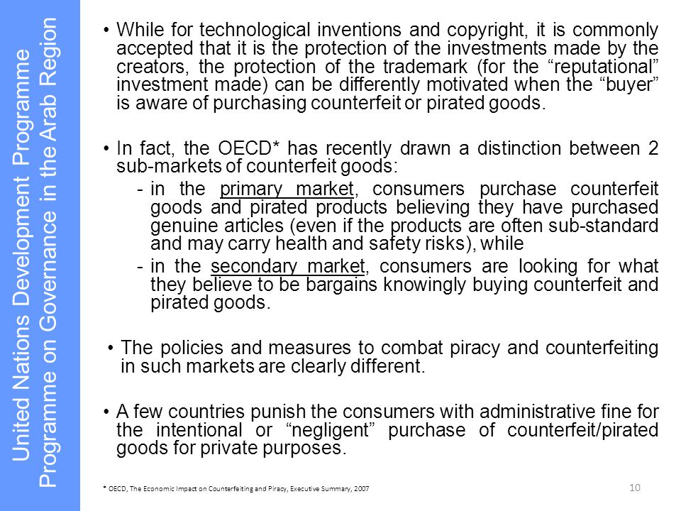 While for technological inventions and copyright, it is commonly accepted that it is the protection of the investments made by the creators, the protection of the trademark (for the reputational investment made) can be differently motivated when the buyer is aware of purchasing counterfeit or pirated goods.