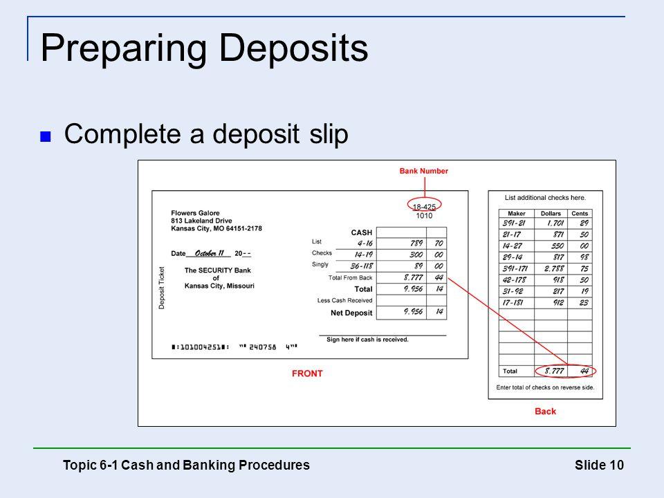 Preparing Deposits Complete a deposit slip