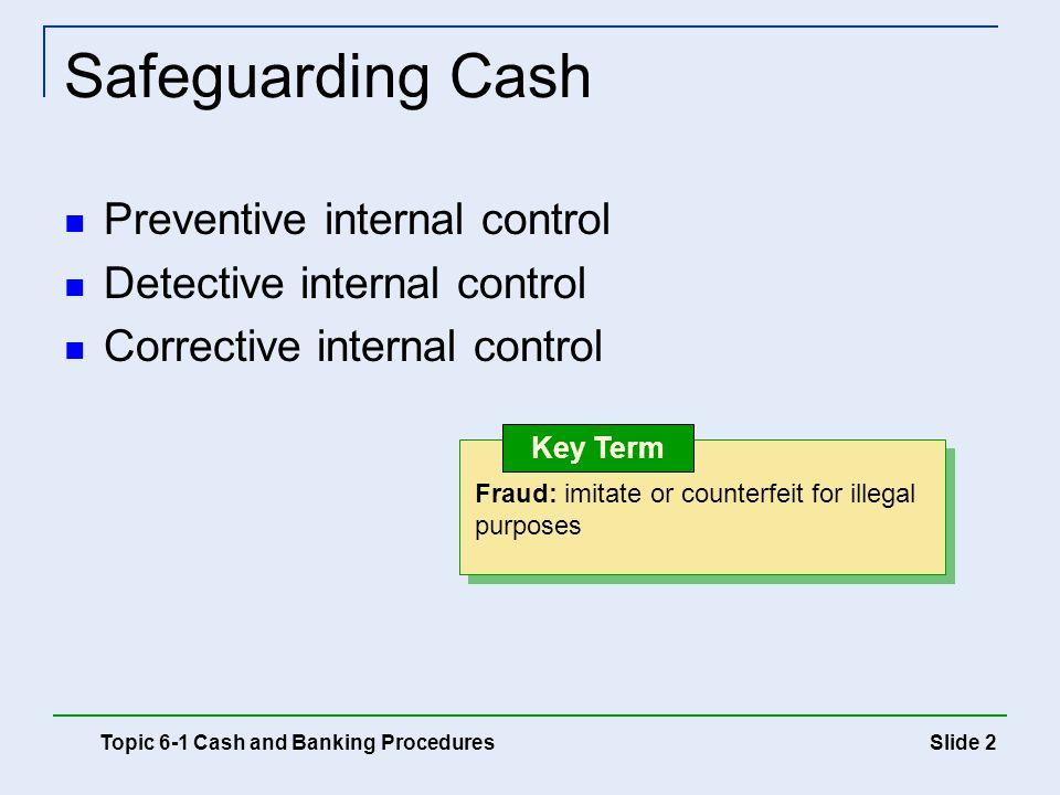 Safeguarding Cash Preventive internal control