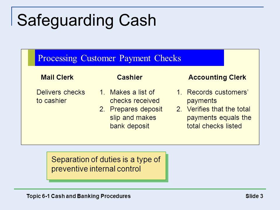 Safeguarding Cash Processing Customer Payment Checks