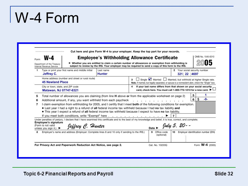 W-4 Form Topic 6-2 Financial Reports and Payroll