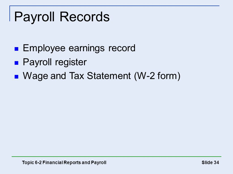 Payroll Records Employee earnings record Payroll register