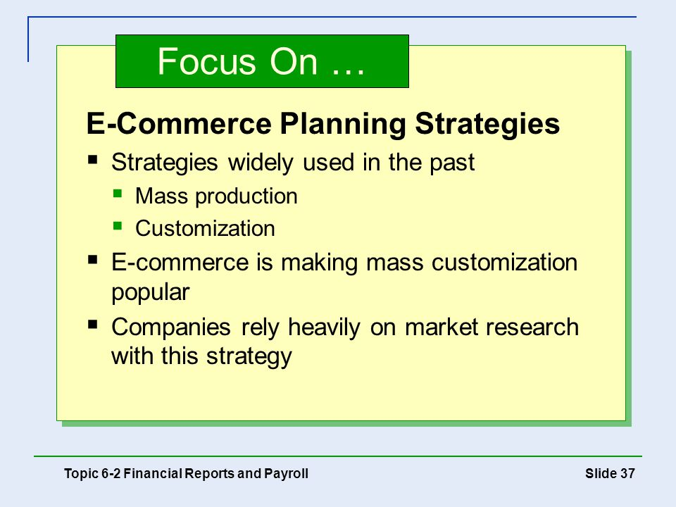 Focus On … E-Commerce Planning Strategies