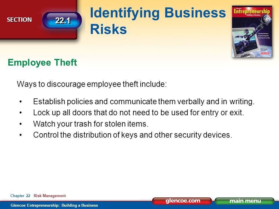 Employee Theft Ways to discourage employee theft include: