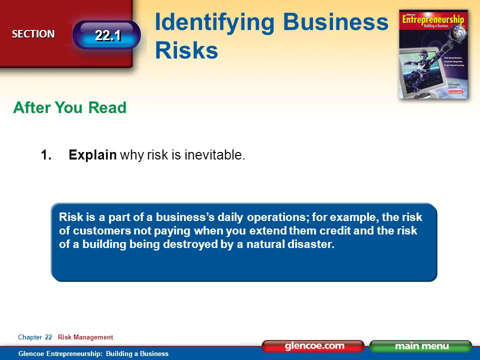 After You Read 1. Explain why risk is inevitable.