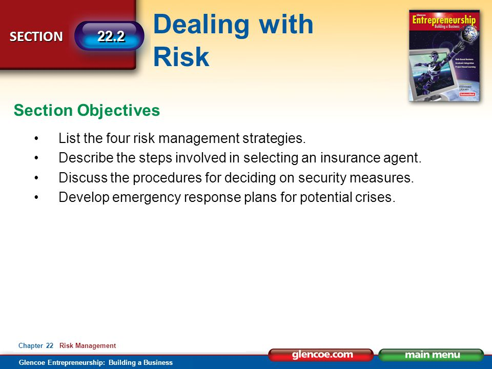 Section Objectives List the four risk management strategies.