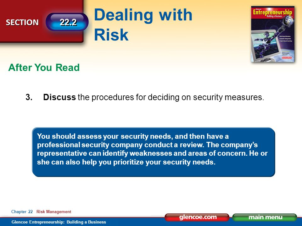 After You Read 3. Discuss the procedures for deciding on security measures.