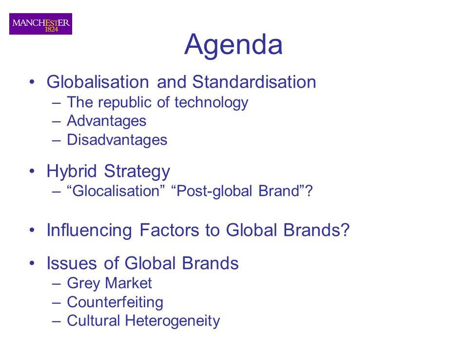 Agenda Globalisation and Standardisation Hybrid Strategy