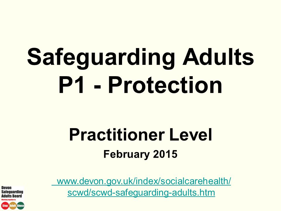 Safeguarding Adults P1 - Protection