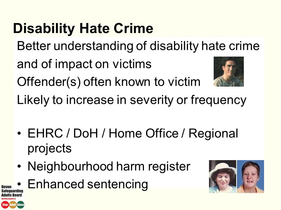 Disability Hate Crime Better understanding of disability hate crime