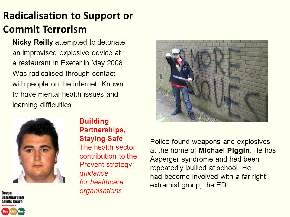 Radicalisation to Support or Commit Terrorism