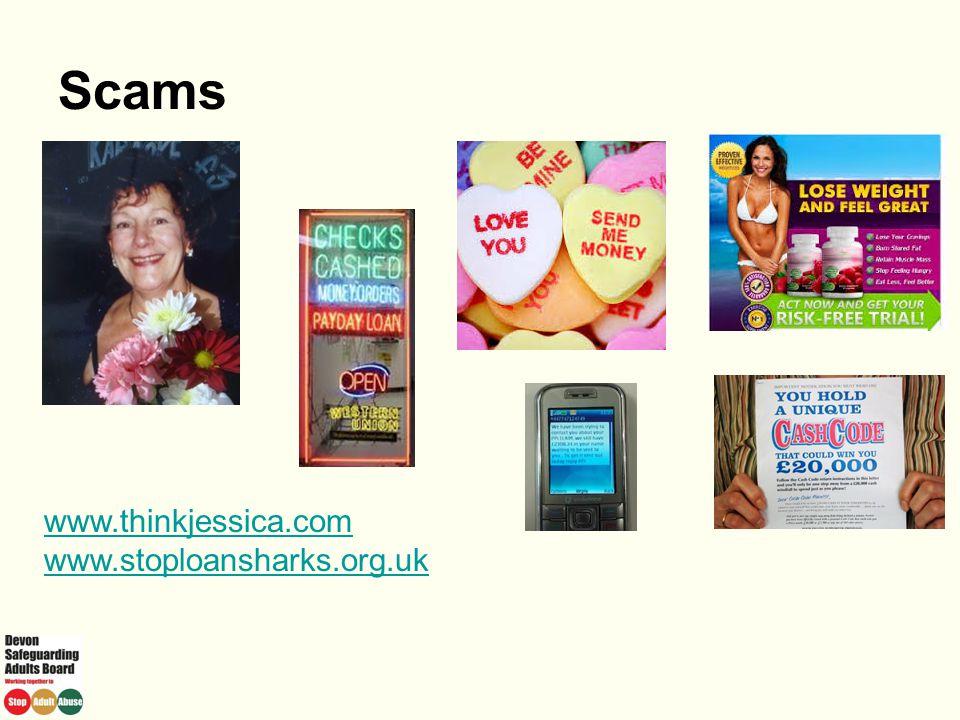 Scams www.thinkjessica.com www.stoploansharks.org.uk 1