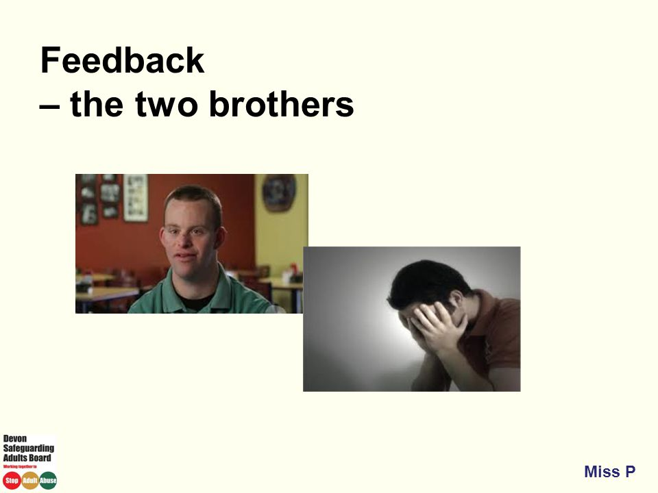 Feedback – the two brothers