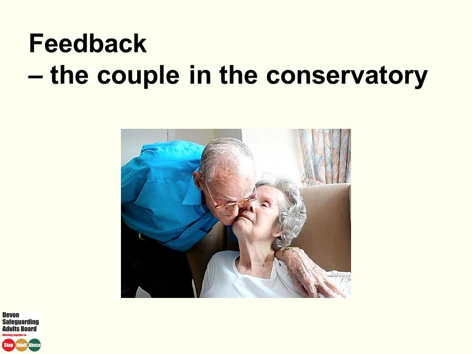 Feedback – the couple in the conservatory