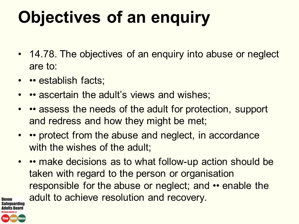 Objectives of an enquiry