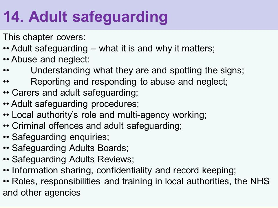 14. Adult safeguarding This chapter covers: