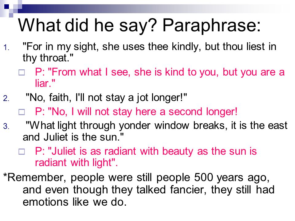 What did he say Paraphrase: