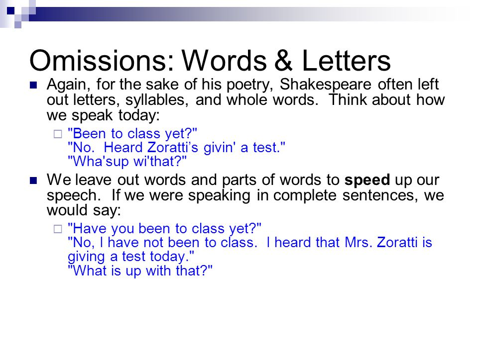 Omissions: Words & Letters
