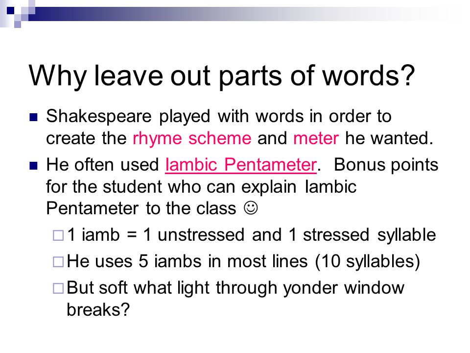 Why leave out parts of words
