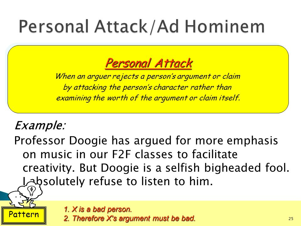 Personal Attack/Ad Hominem