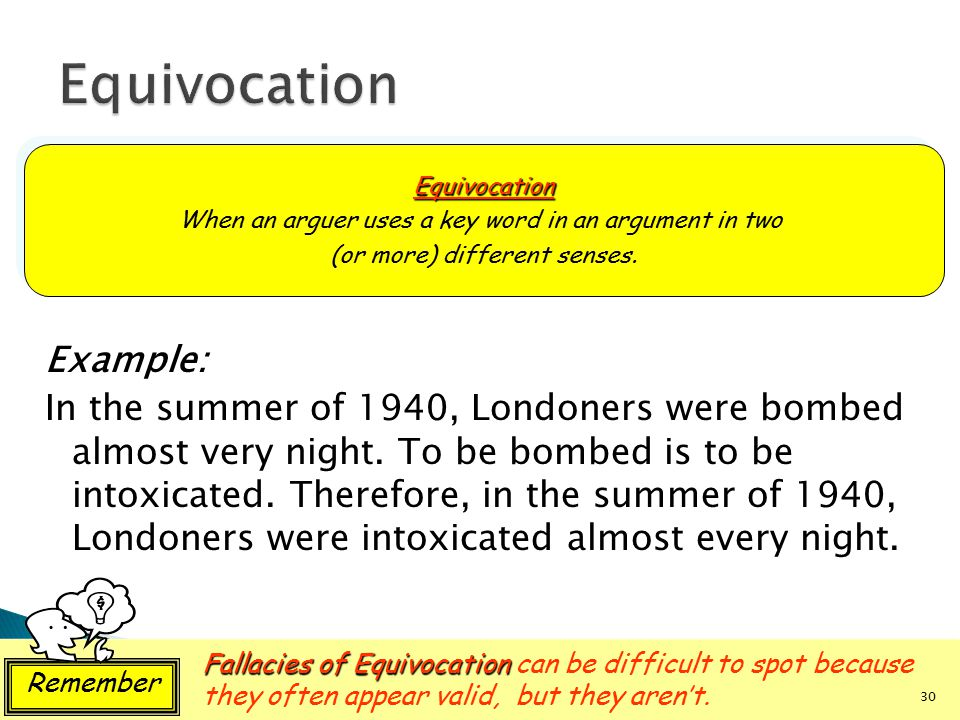 Equivocation Equivocation. When an arguer uses a key word in an argument in two. (or more) different senses.