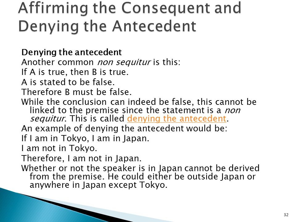 Affirming the Consequent and Denying the Antecedent