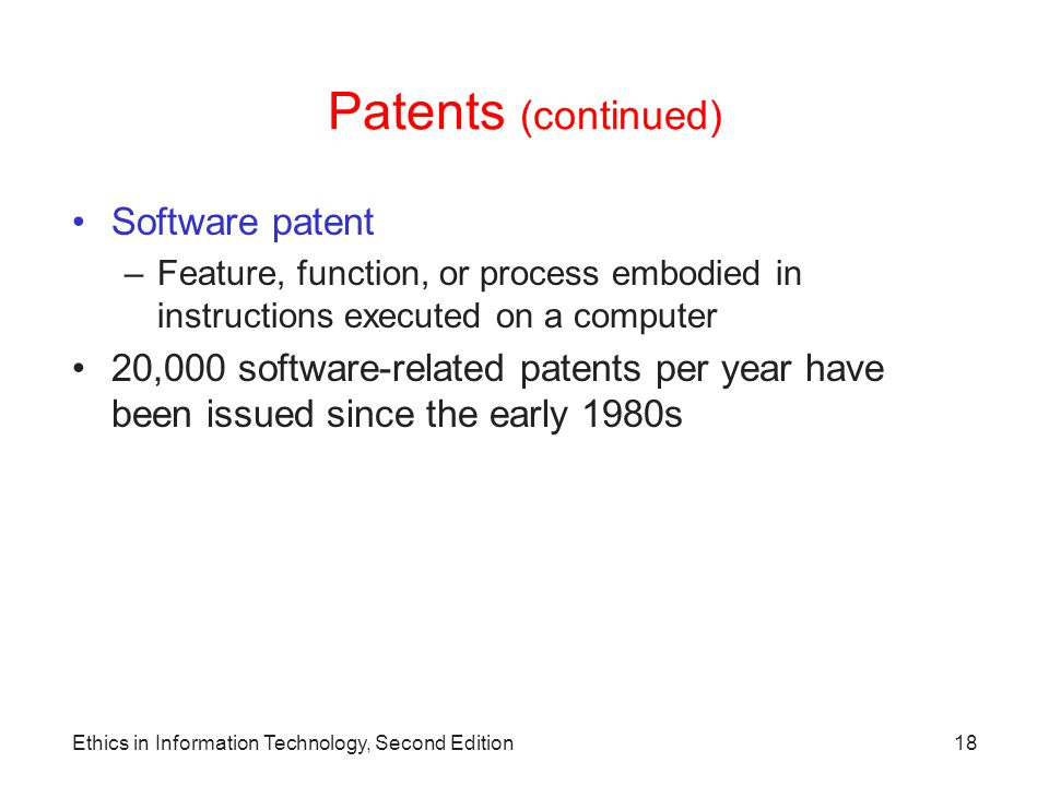 Patents (continued) Software patent