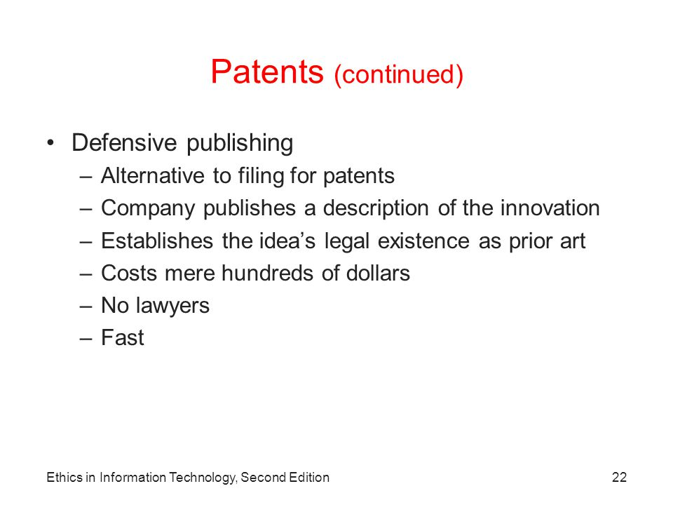 Patents (continued) Defensive publishing