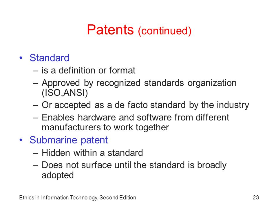 Patents (continued) Standard Submarine patent