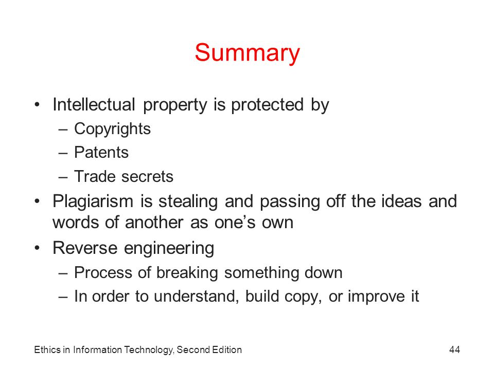 Summary Intellectual property is protected by