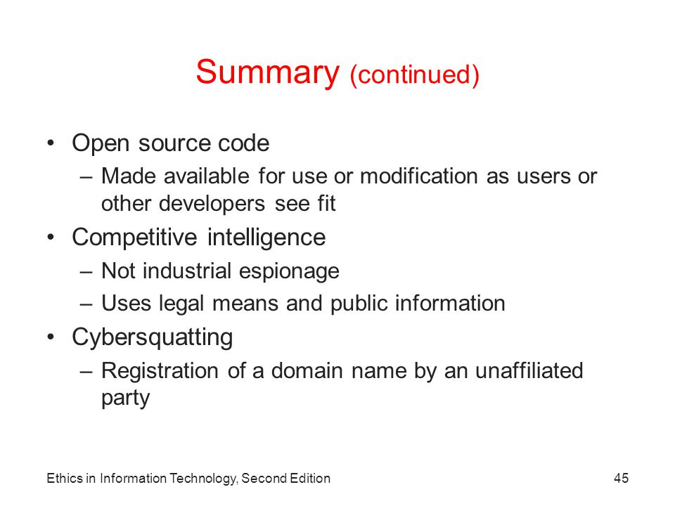 Summary (continued) Open source code Competitive intelligence