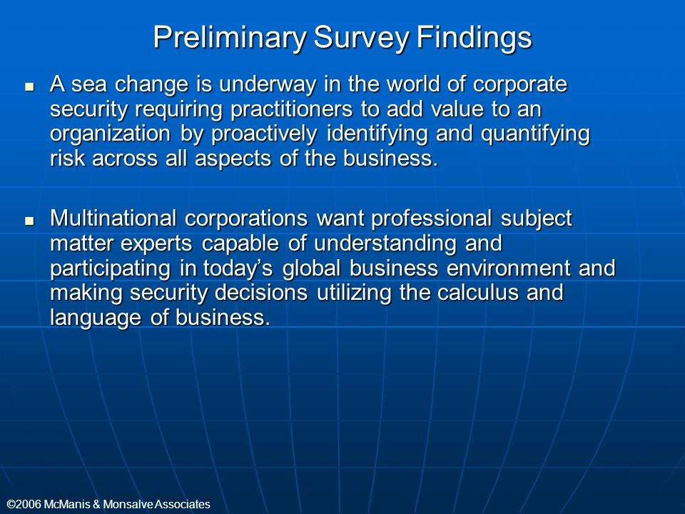 Preliminary Survey Findings