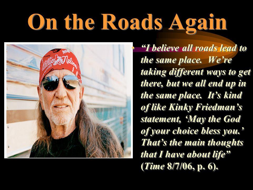On the Roads Again