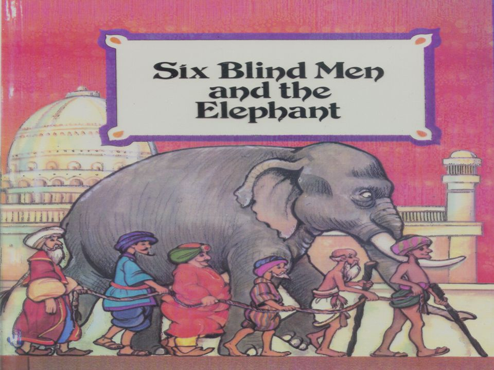 The Six Blind Hindus & The Elephant