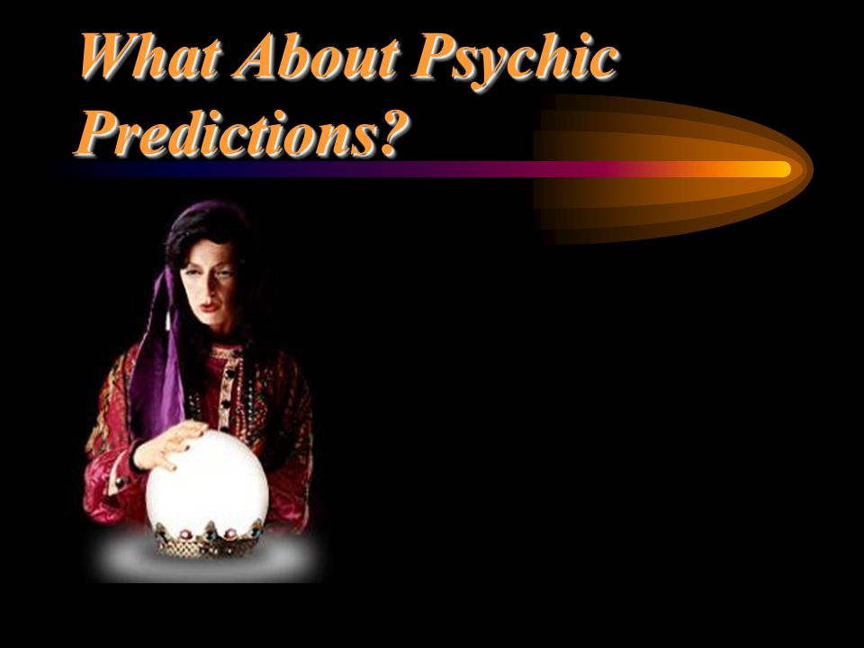 What About Psychic Predictions