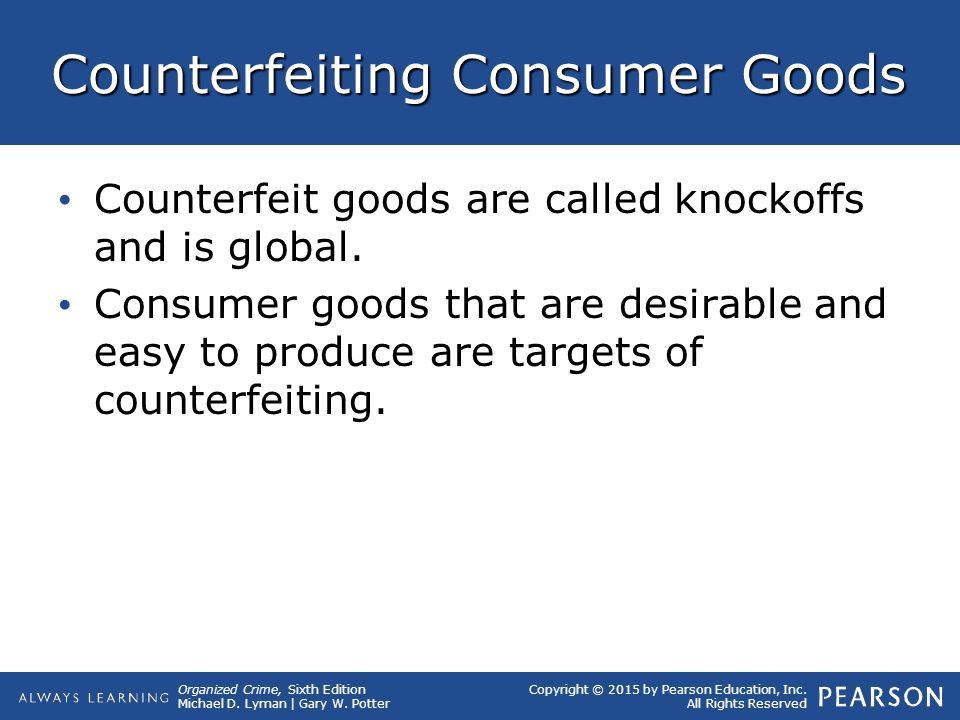 Counterfeiting Consumer Goods