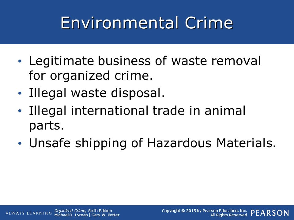 Environmental Crime Legitimate business of waste removal for organized crime. Illegal waste disposal.