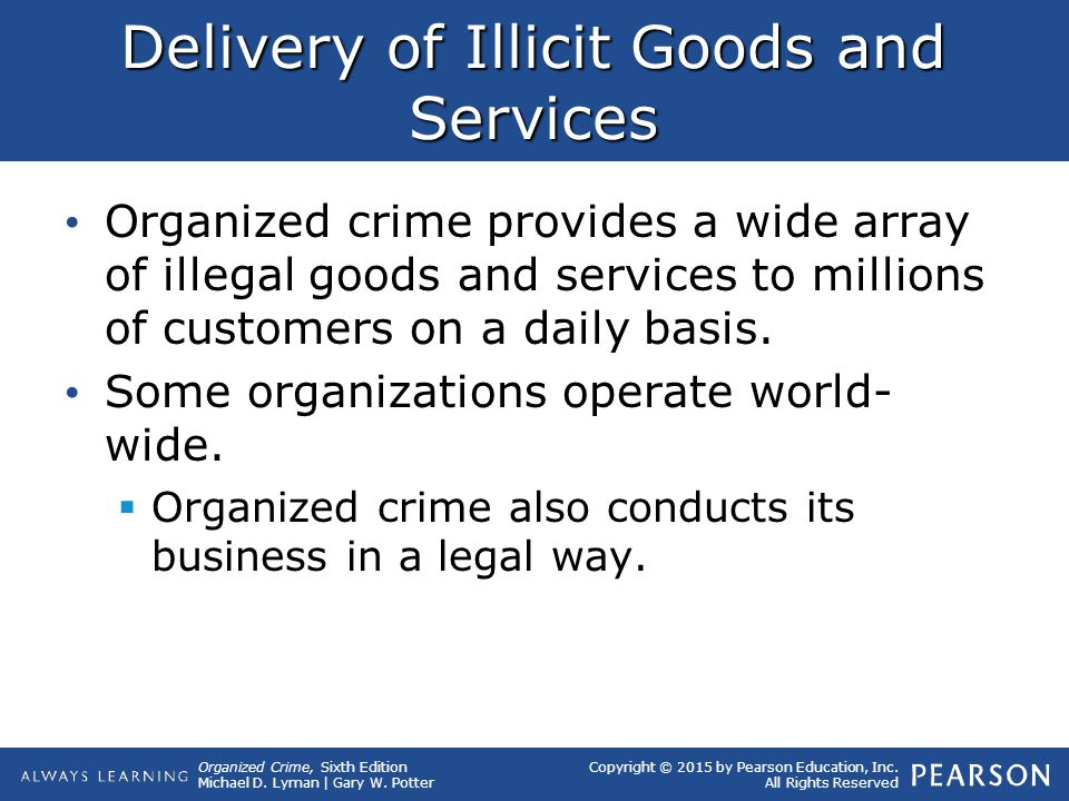 Delivery of Illicit Goods and Services