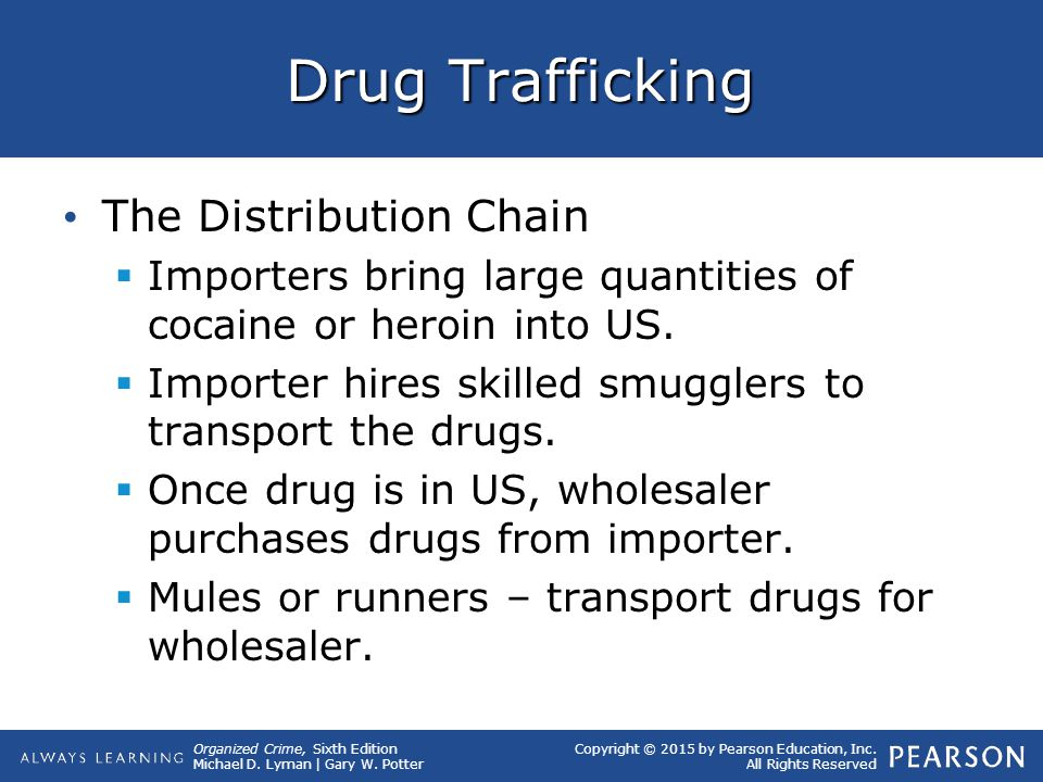 Drug Trafficking The Distribution Chain