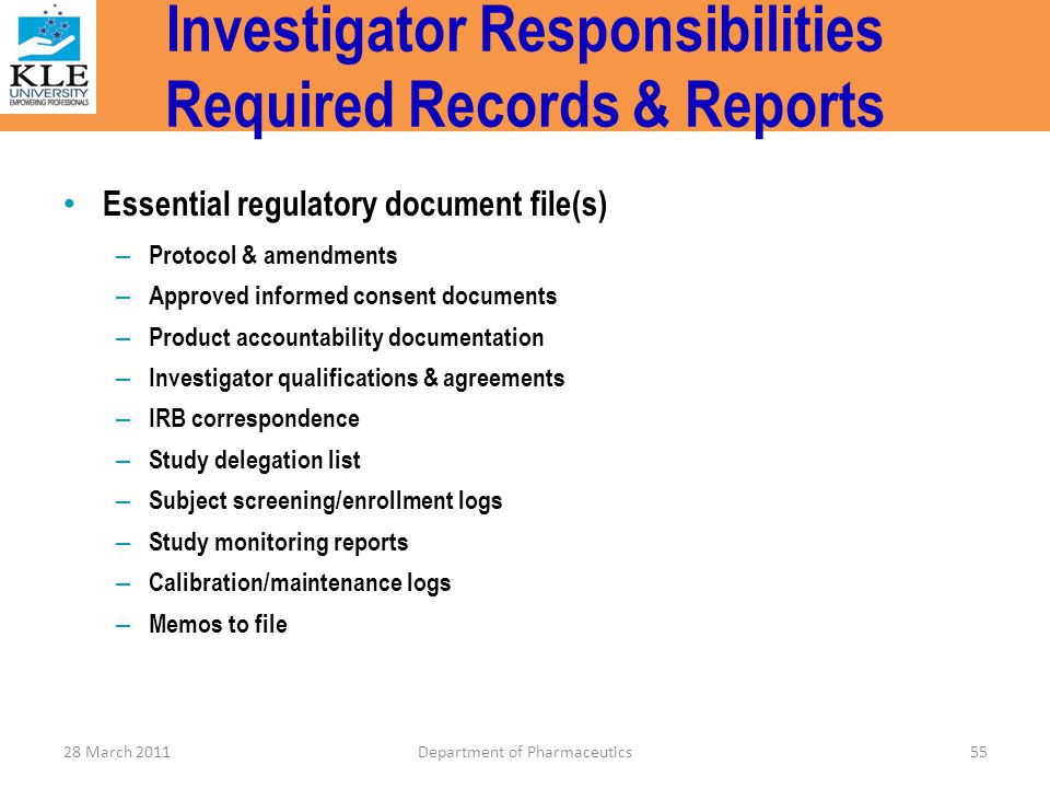Investigator Responsibilities Required Records & Reports