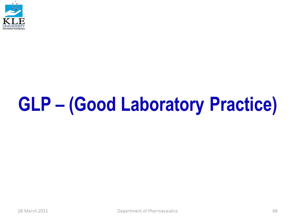 GLP – (Good Laboratory Practice)