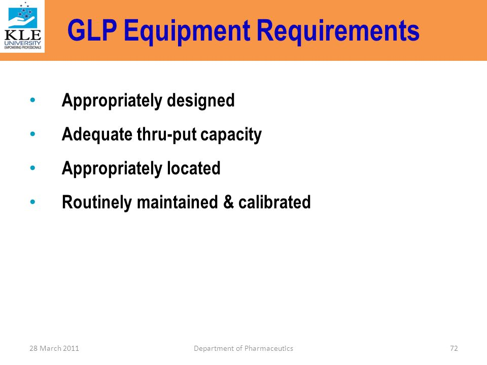 GLP Equipment Requirements