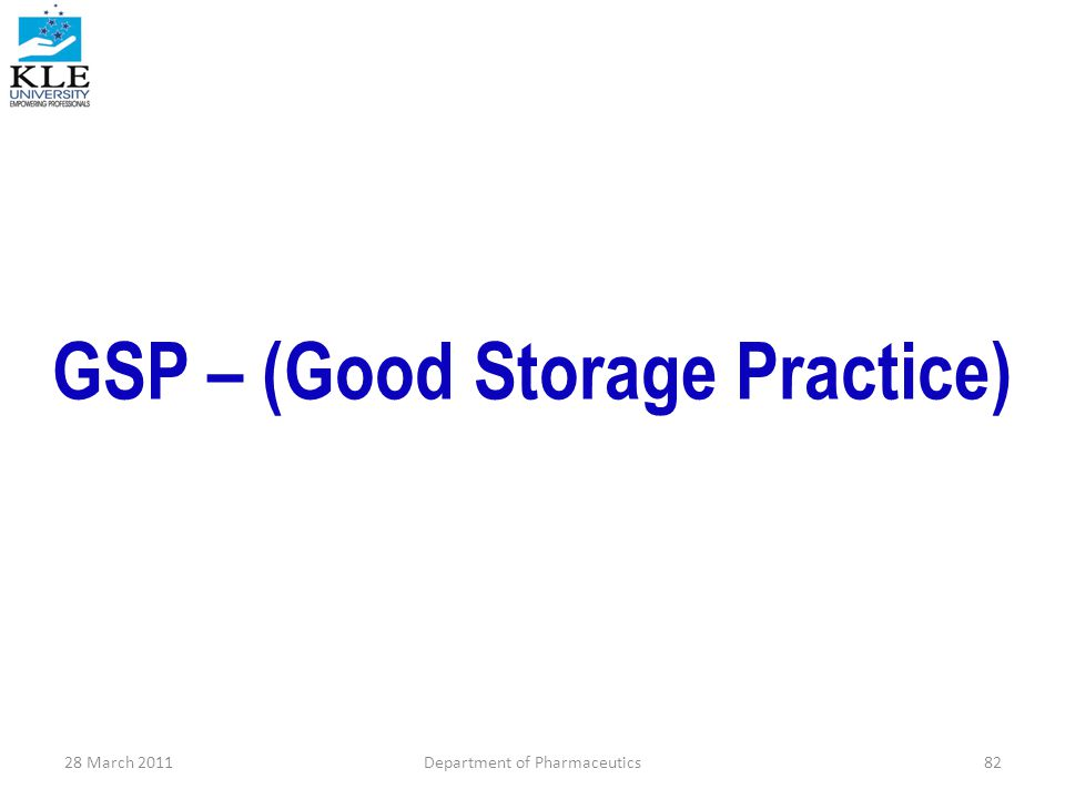 GSP – (Good Storage Practice)