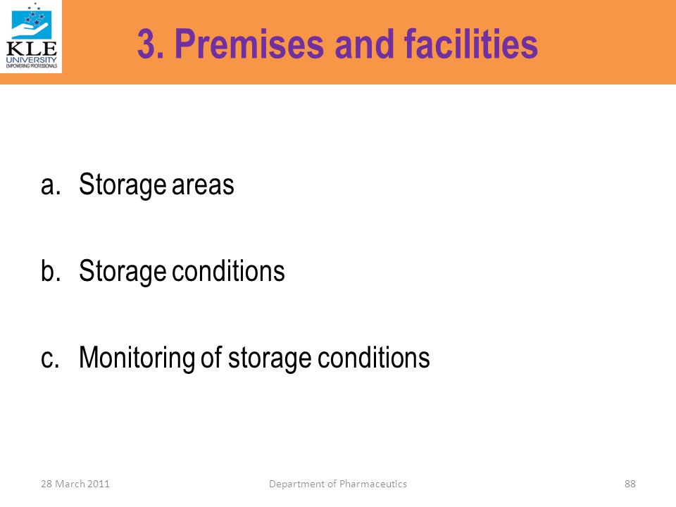 3. Premises and facilities